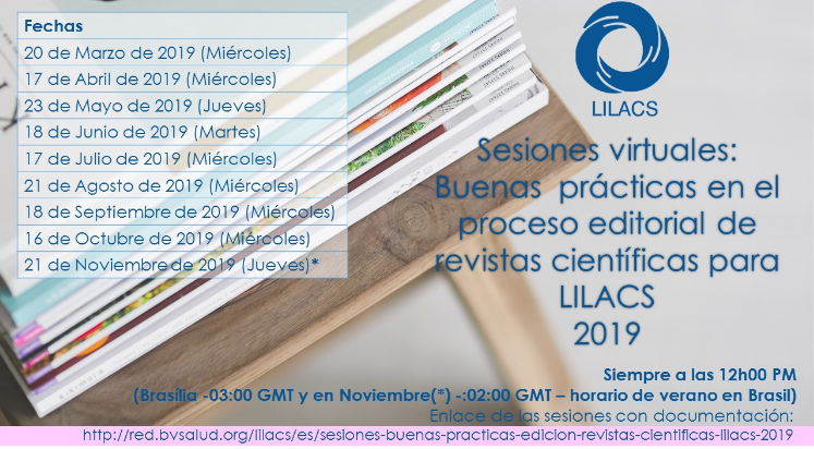 Best Practices in the Editorial Process of Scientific Journals for LILACS started on March 20th, 2019