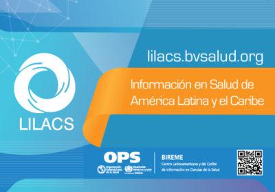 LILACS: información en salud de América Latina y el Caribe